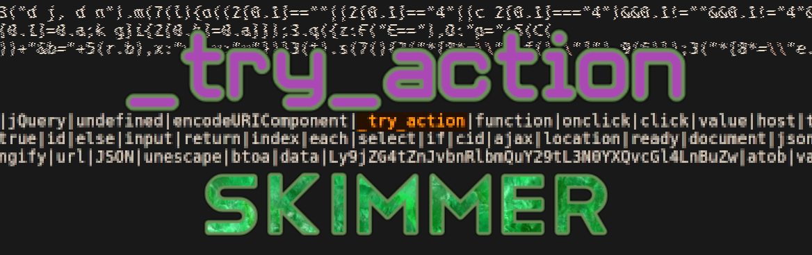 _try_action Skimmer Sends Stolen Data To cdn-frontend.com