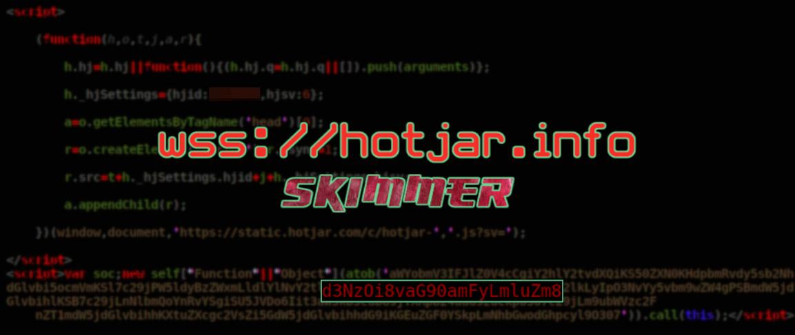 wss://hotjar[.]info skimmer