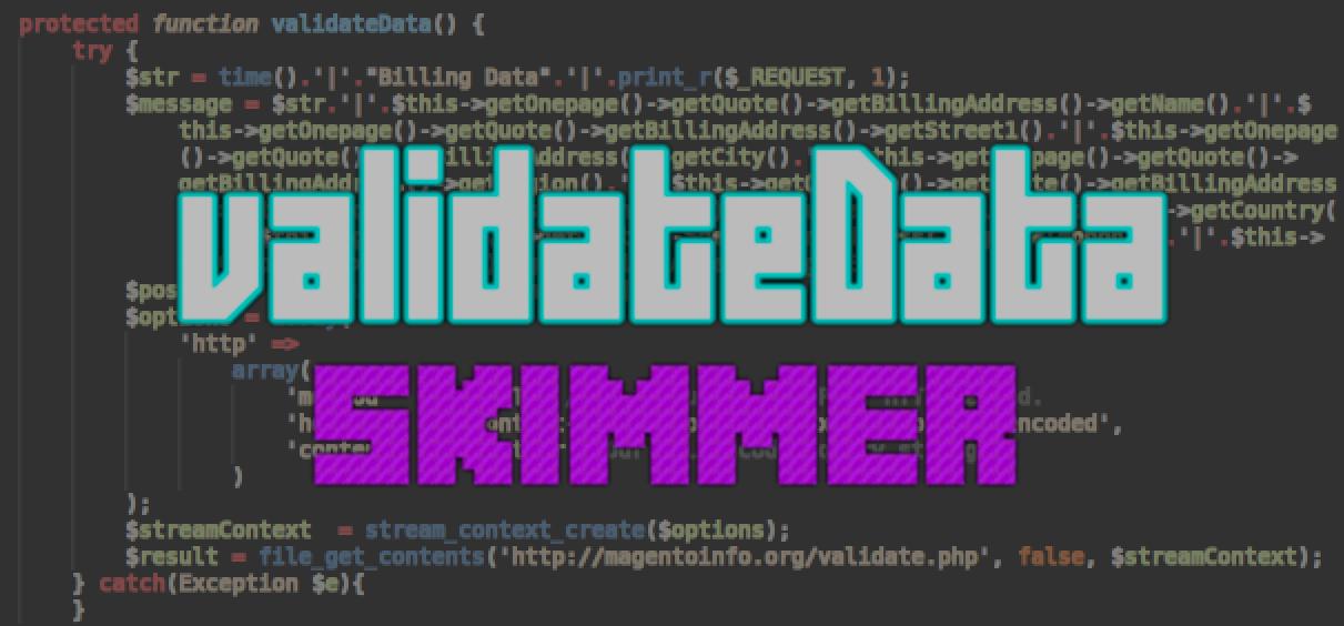 Magento PHP Skimmer - `validateData`